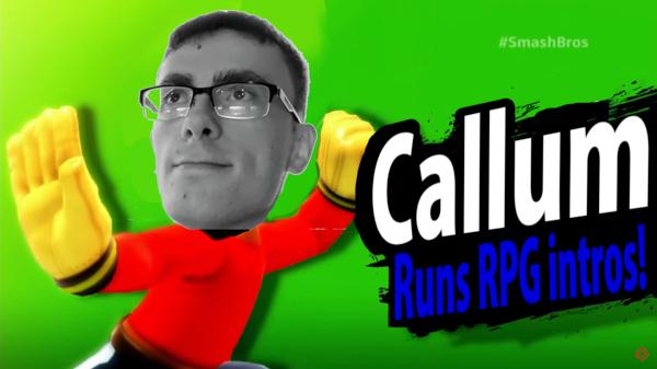 CALLUM RUNS RPG INTROS